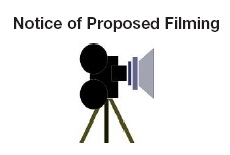 Notice of Proposed Filming