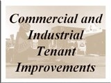 Commercial and Industrial Tenant Improvements