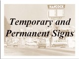 Temporary and Permanent Signs