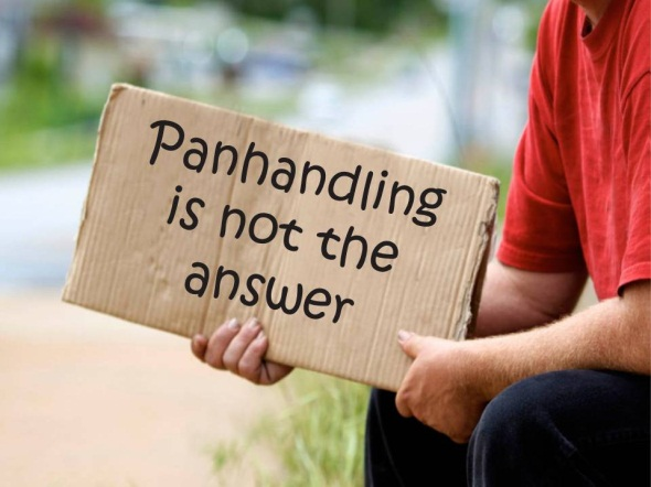 Panhandling is not the answer