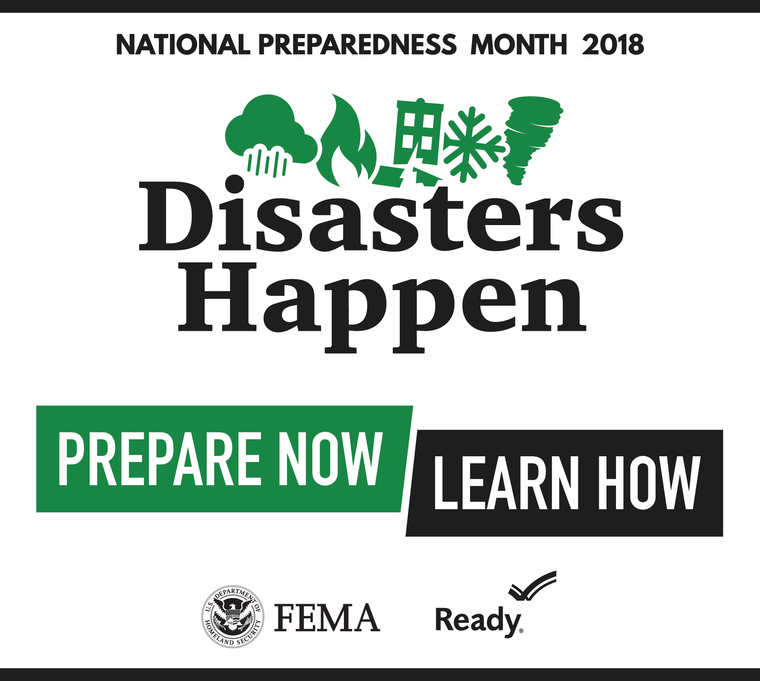 national preparedness month 2018. disasters happen. prepare now. learn how. fema. ready